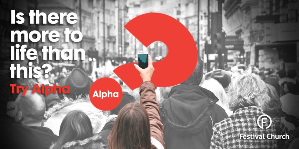 Is there more to life than this? Try Alpha