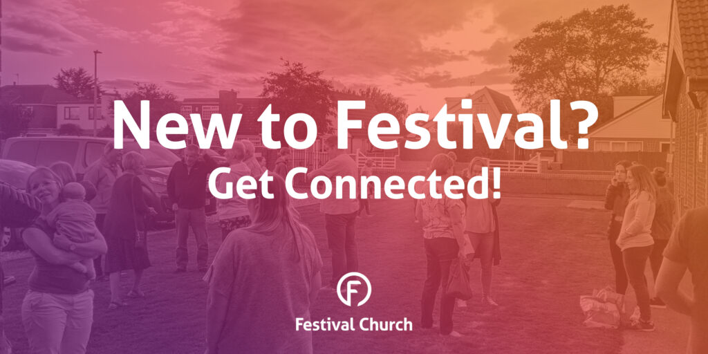 New to Festival? Get Connected!